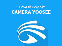 huong-dan-cai-dat-camera-yoosee