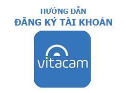 huong-dan-dang-ky-tai-khoan-vitacam